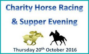 Charity Horse Racing and Supper Evening Thursday 20 October 2016