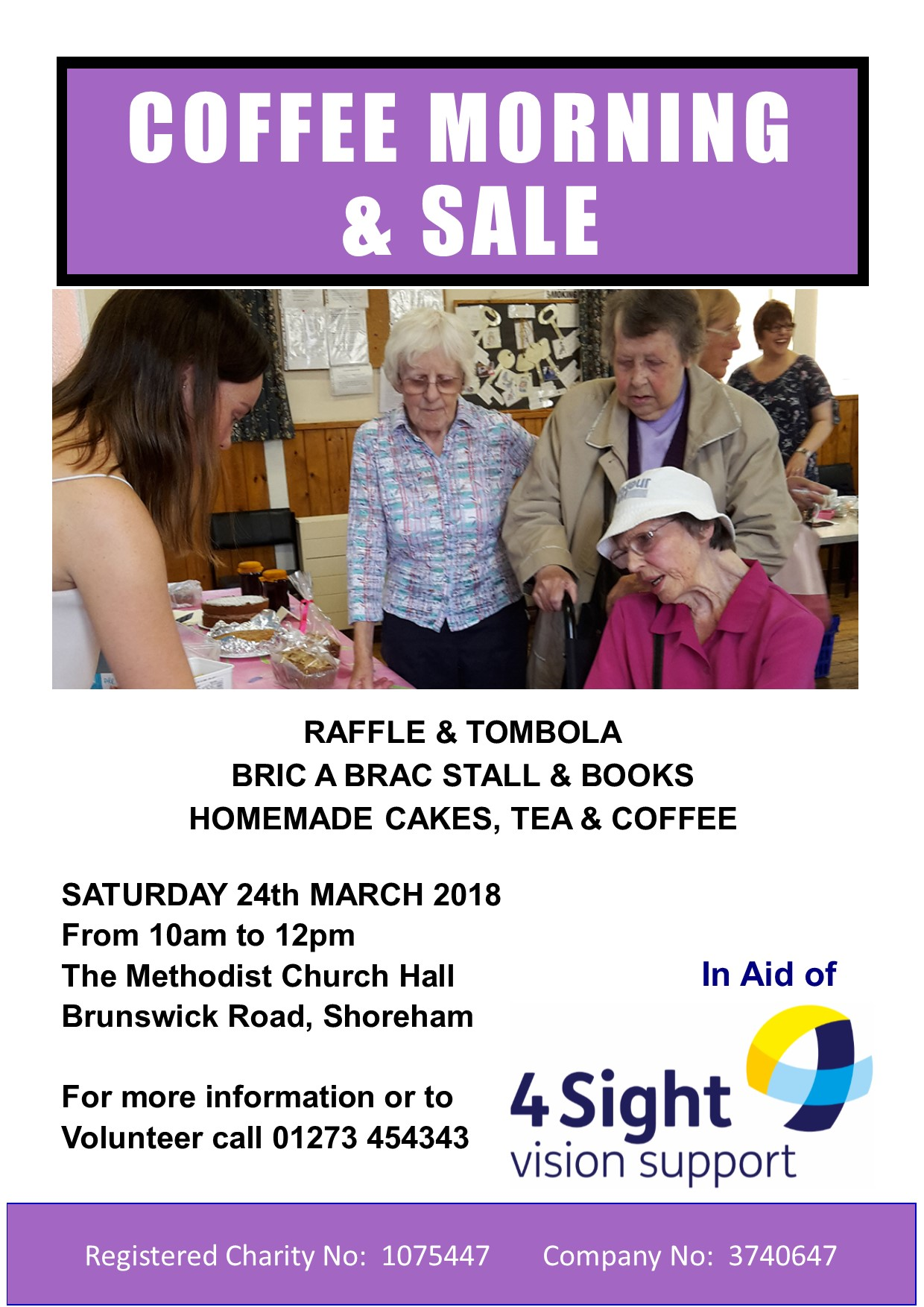 There will be a Coffee Morning and Sale in aid of 4Sight Vision Support in Shoreham on Saturday 24 March from 10am until noon.
